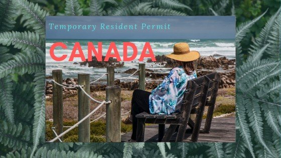 temporary resident visas(visit visa) for canada
